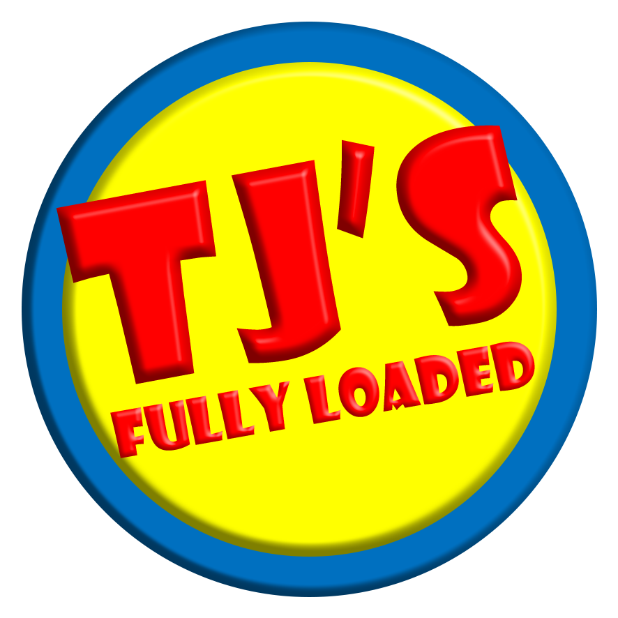 TJ's Fully Loaded